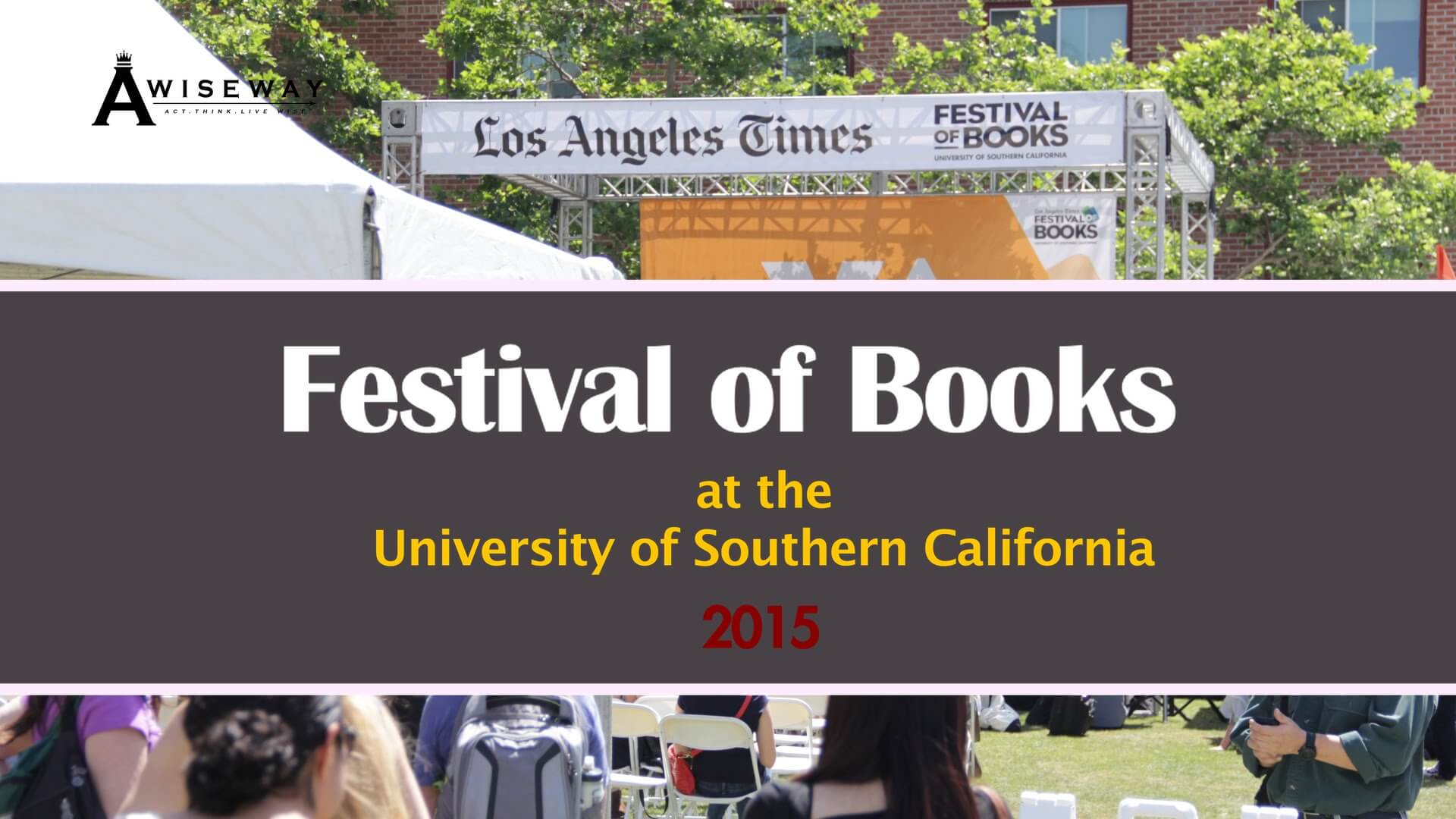 Festival of Books 2015   A Wise Way (Part 2)