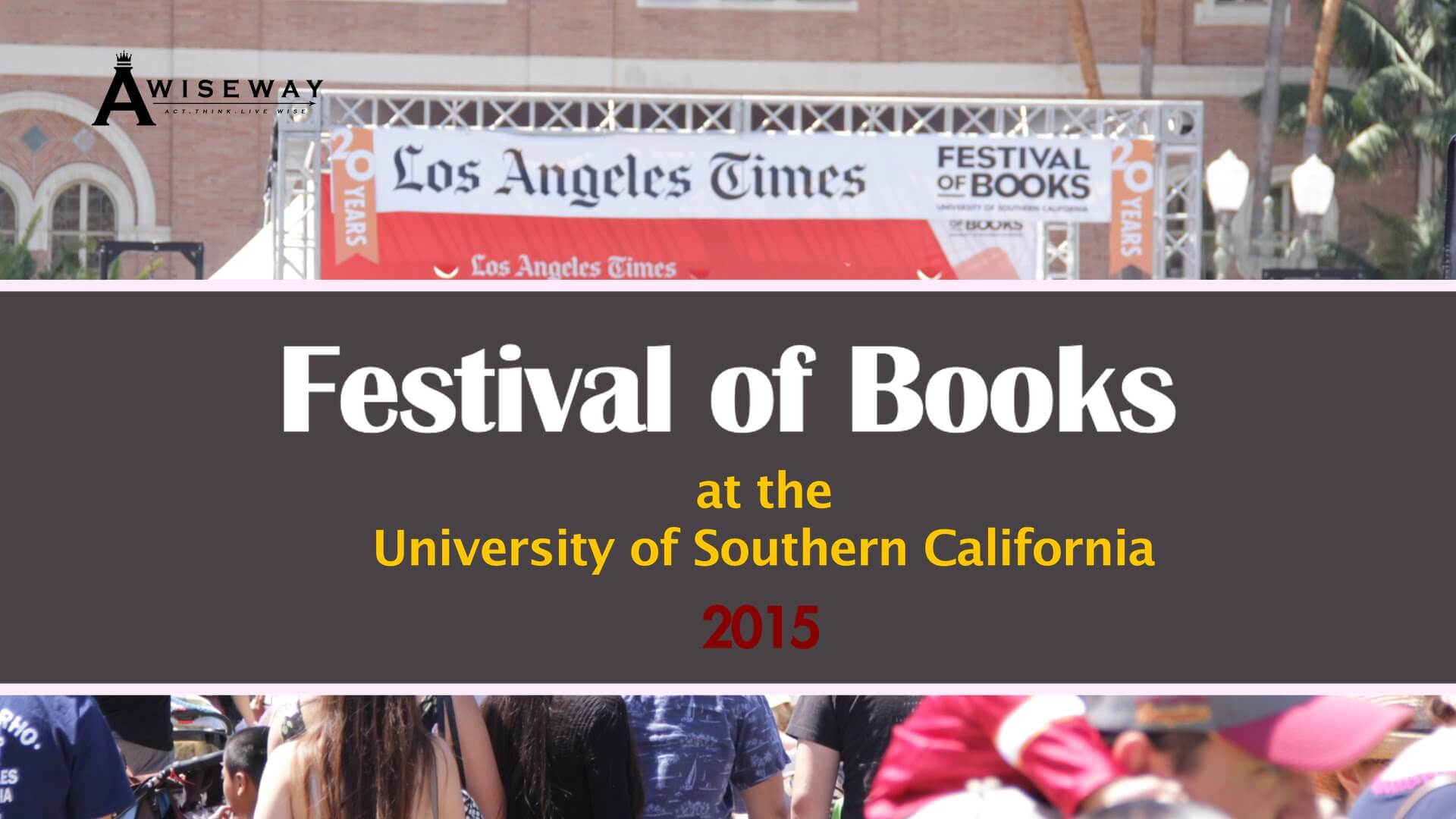 Festival of Books 2015   A Wise Way (Part 3)