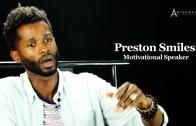 Preston Smiles Explains The Similarities Amongst All People
