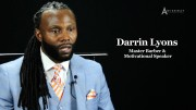 Motivational Speaker and Master Barber Shares How Fear Played a Role in His Personal Success