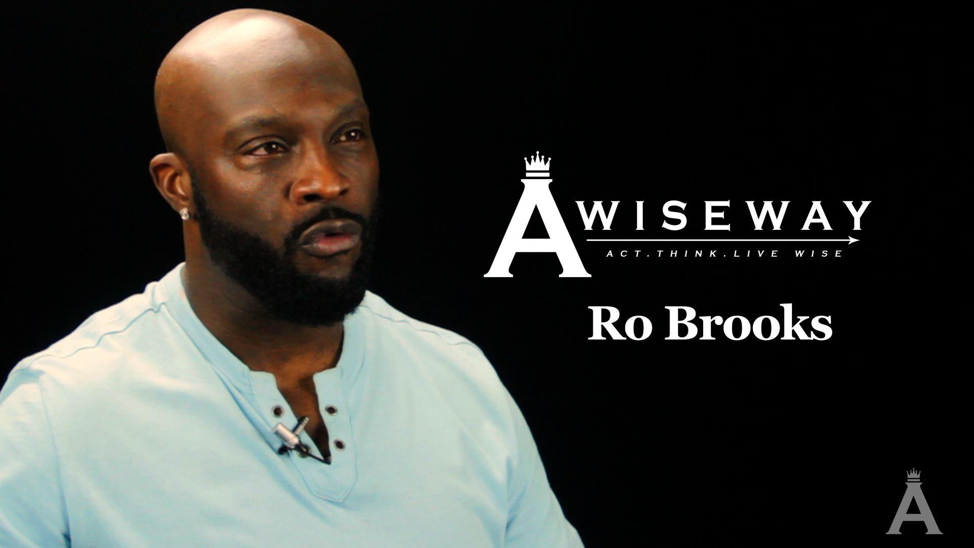 Ro Brooks Explains How a Good Reputation Can Go Far