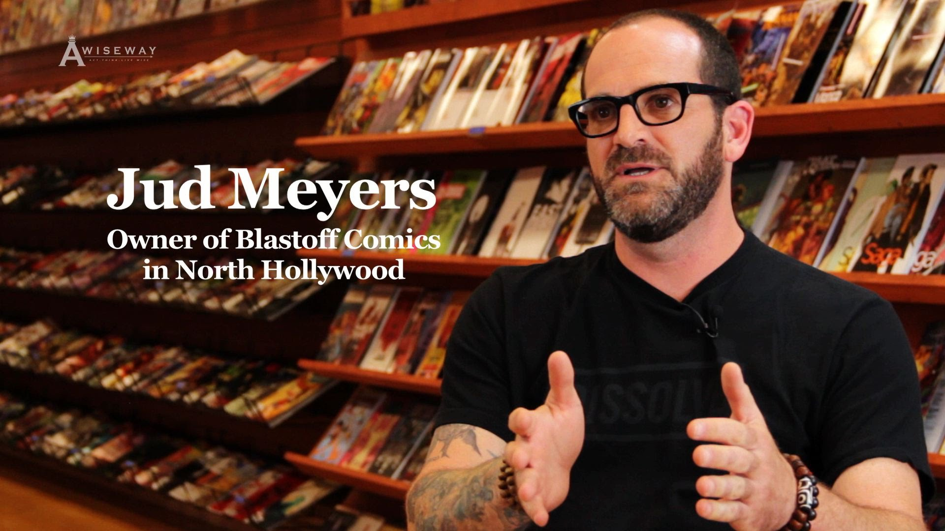 Blastoff Comics Owner, Jud Meyers Shares How His Business Changed After Starting a Family