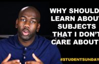 Why Should I Learn About Subjects That I Don't Care About? #StudentSundays