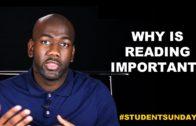 Why Is Reading Important? #StudentSundays