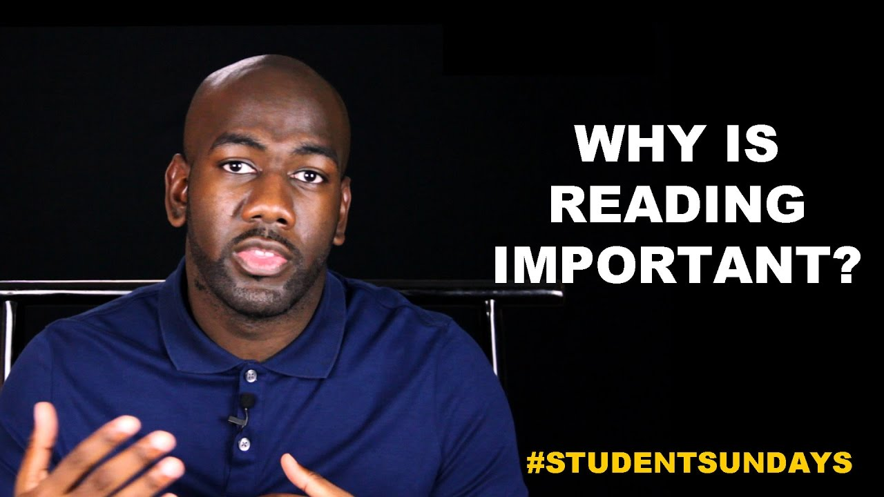 Why Is Reading Important? #StudentSundays