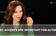 Why Learning Accents are Important for Actors