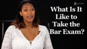 What is it Like to Take The Bar Exam? | Legal Advisor